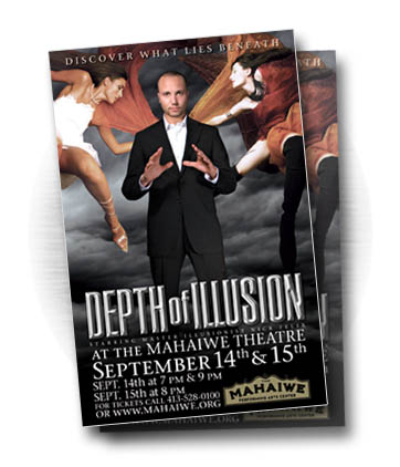Client: DEPTH OF ILLUSION, starring master illusionist Nick Felix. Pittsfield, MA. Project: Poster design